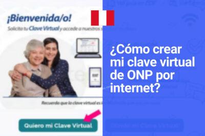 ¿Cómo crear clave virtual de ONP por internet?