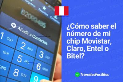 Cómo saber el número de mi chip: Movistar, Claro, Entel y Bitel Perú