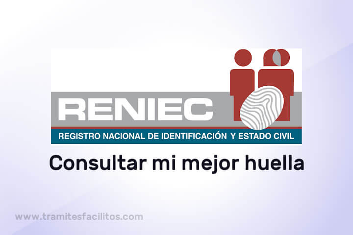 Consulta mejores huellas - Reniec