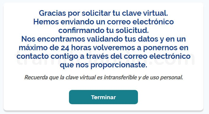 Mensaje confirmando el envió de tu solicitud para solicitar tu clave virtual